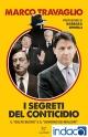 I segreti del Conticidio : Il «golpe buono» e il «governo dei migliori»