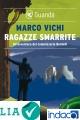 Ragazze smarrite : Un'avventura del commissario Bordelli